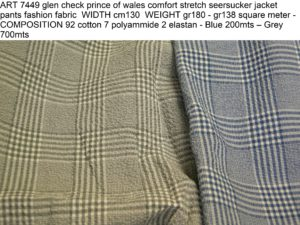 ART 7449 glen check prince of wales comfort stretch seersucker jacket pants fashion fabric WIDTH cm130 WEIGHT gr180 - gr138 square meter - Blue 200mts – Grey 700mts