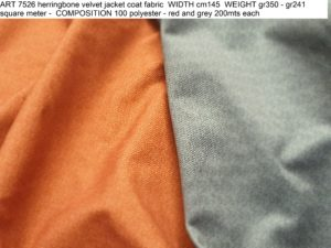 ART 7526 herringbone velvet jacket coat fabric WIDTH cm145 WEIGHT gr350 - gr241 square meter - COMPOSITION 100 polyester - red and grey 200mts each