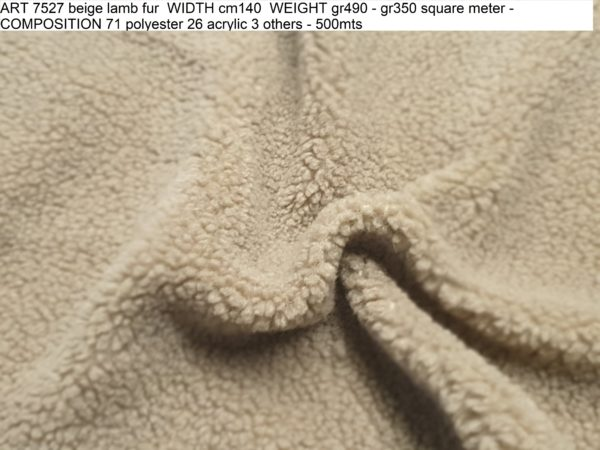 ART 7527 beige lamb fur WIDTH cm140 WEIGHT gr490 - gr350 square meter - COMPOSITION 71 polyester 26 acrylic 3 others - 500mts