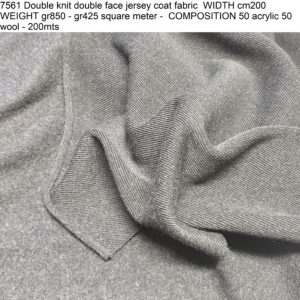 7561 Double knit double face jersey coat fabric WIDTH cm200 WEIGHT gr850 - gr425 square meter - COMPOSITION 50 acrylic 50 wool - 200mts