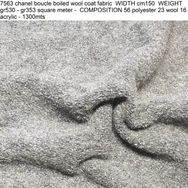 7563 chanel boucle boiled wool coat fabric WIDTH cm150 WEIGHT gr530 - gr353 square meter - COMPOSITION 56 polyester 23 wool 16 acrylic - 1300mts
