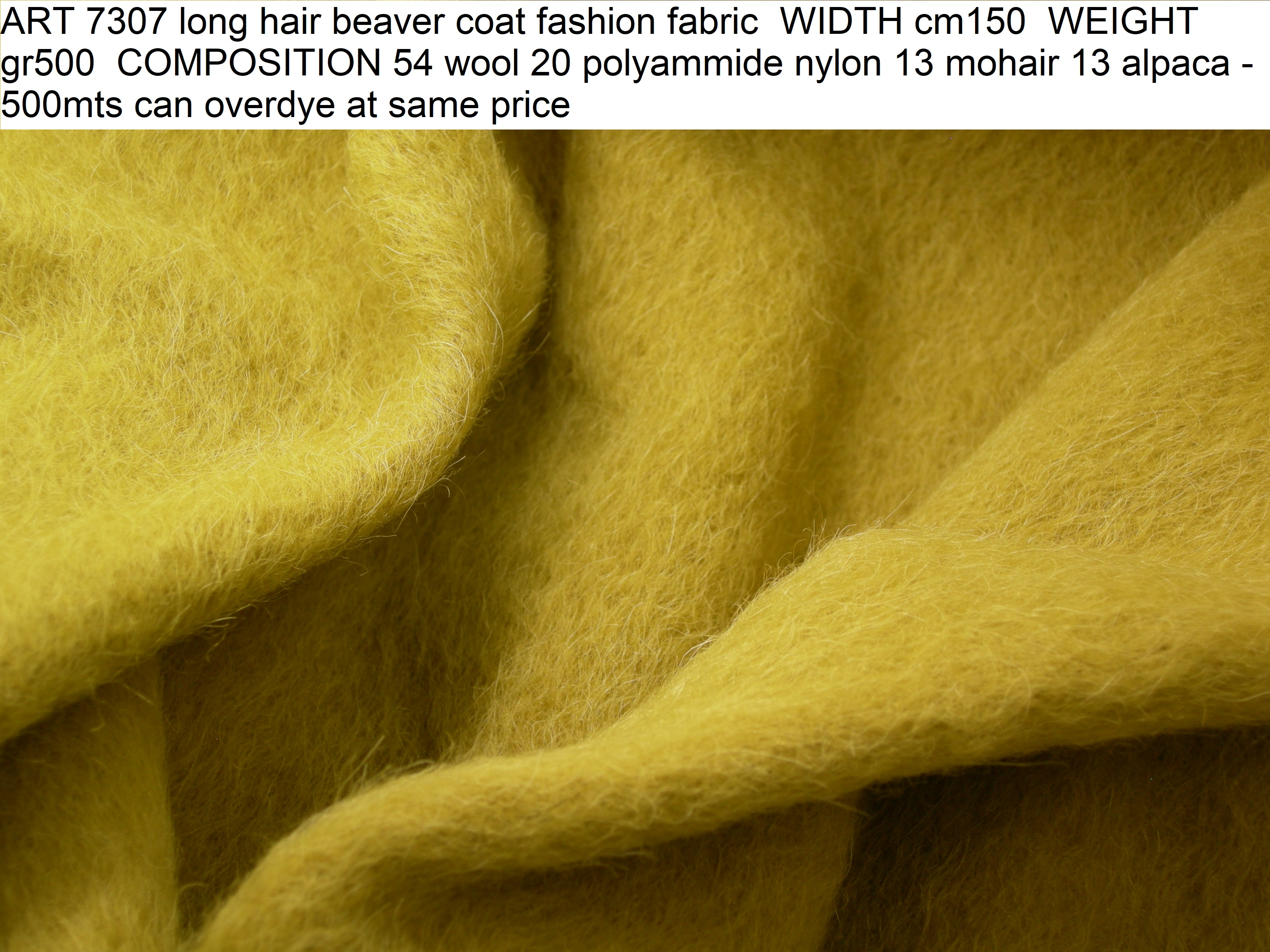 ART 7307 long hair beaver coat fashion fabric WIDTH cm150 WEIGHT gr500 COMPOSITION 54 wool 20 polyammide nylon 13 mohair 13 alpaca - 500mts can overdye at same price