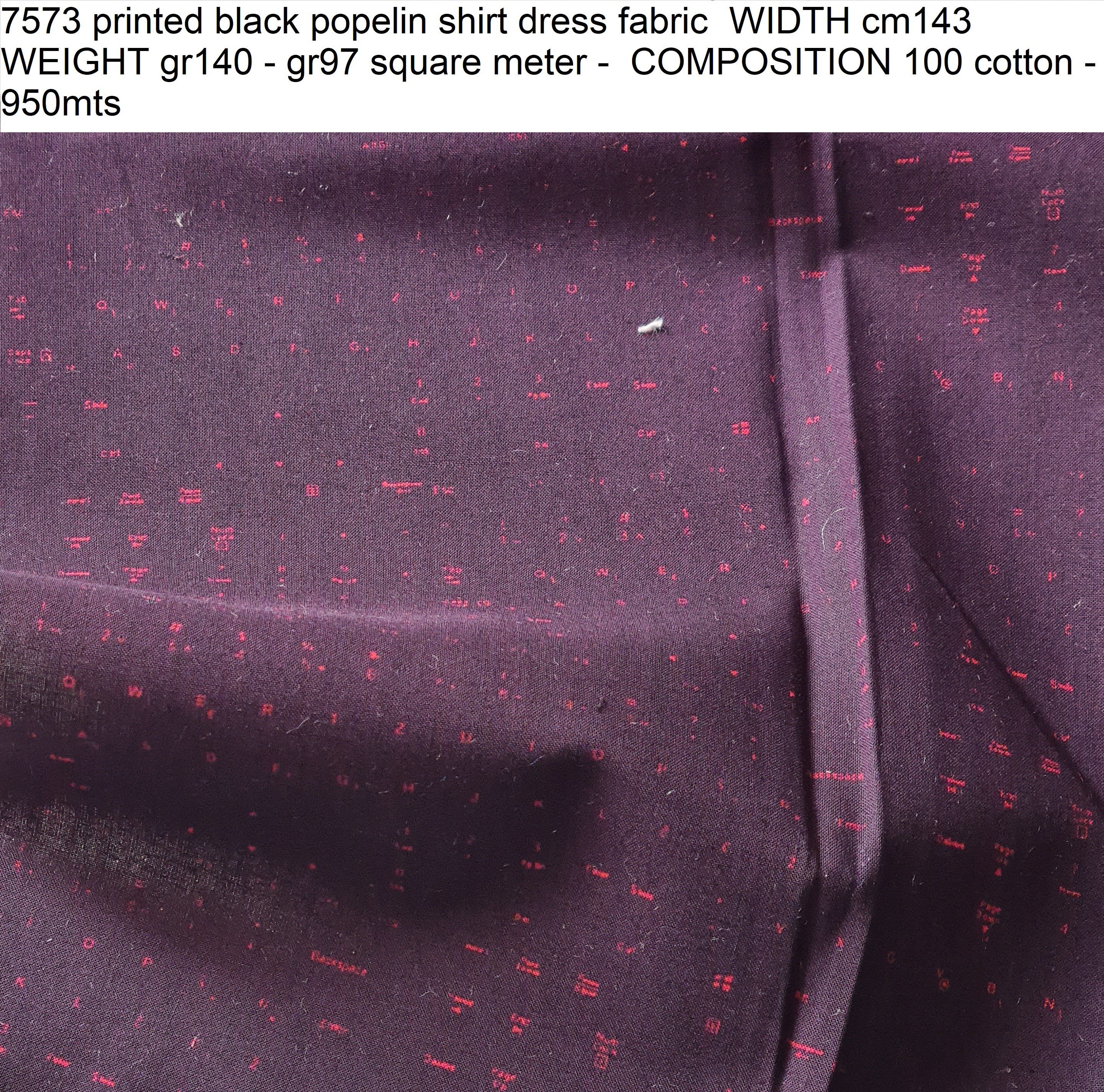 7573 printed black popelin shirt dress fabric WIDTH cm143 WEIGHT gr140 - gr97 square meter - COMPOSITION 100 cotton - 950mts