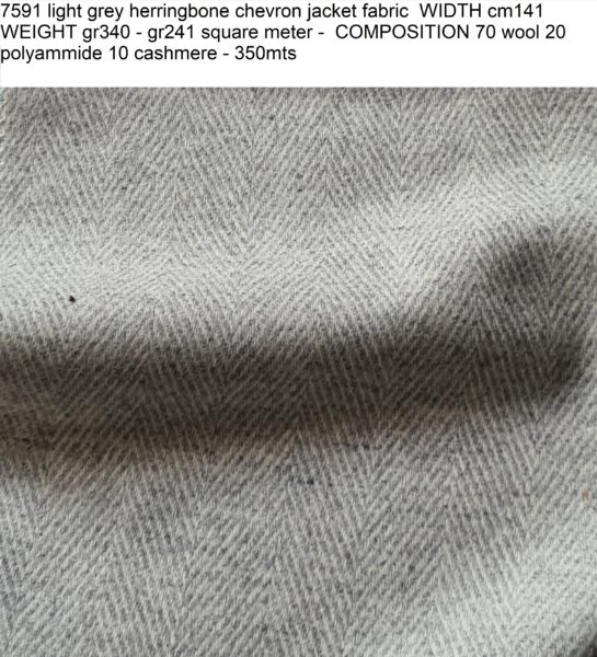 7591 light grey herringbone chevron jacket fabric WIDTH cm141 WEIGHT gr340 - gr241 square meter - COMPOSITION 70 wool 20 polyammide 10 cashmere - 350mts