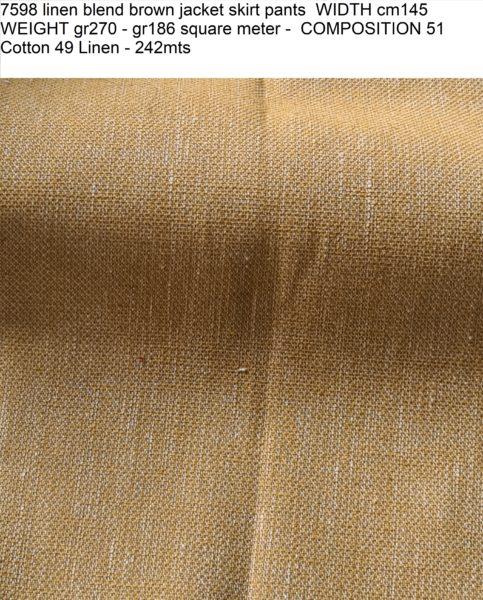7598 linen blend brown jacket skirt pants WIDTH cm145 WEIGHT gr270 - gr186 square meter - COMPOSITION 51 Cotton 49 Linen - 242mts