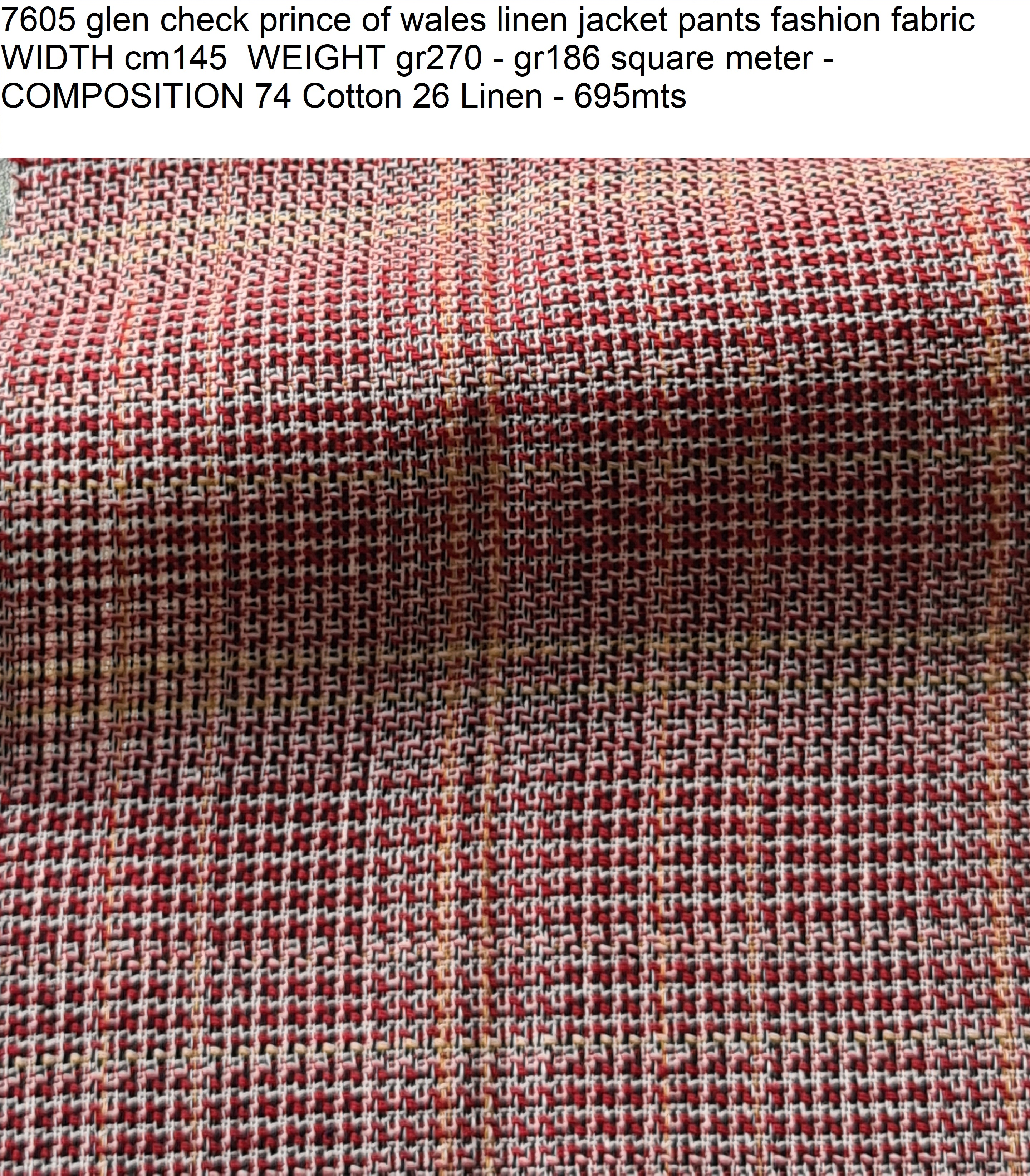 7605 glen check prince of wales linen jacket pants fashion fabric WIDTH cm145 WEIGHT gr270 - gr186 square meter - COMPOSITION 74 Cotton 26 Linen - 695mts