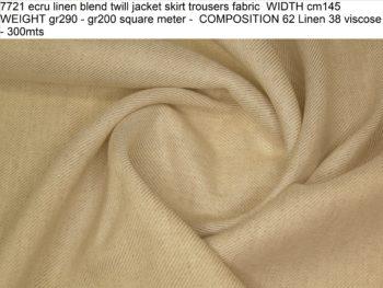 7721 ecru linen blend twill jacket skirt trousers fabric WIDTH cm145 WEIGHT gr290 - gr200 square meter - COMPOSITION 62 Linen 38 viscose - 300mts
