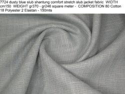 7724 dusty blue slub shantung comfort stretch slub jacket fabric WIDTH cm150 WEIGHT gr370 - gr246 square meter - COMPOSITION 80 Cotton 18 Polyester 2 Elastan - 150mts