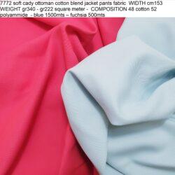 7772 soft cady ottoman cotton blend jacket pants fabric WIDTH cm153 WEIGHT gr340 - gr222 square meter - COMPOSITION 48 cotton 52 polyammide - blue 1500mts – fuchsia 500mts.jpg